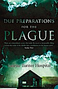 9780007485338 - Janette Turner Hospital: Due Preparations for the Plague - Buch