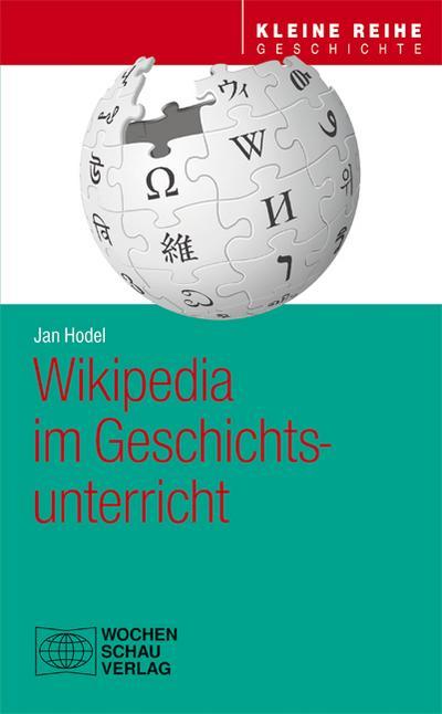 Wikipedia im Geschichtsunterricht