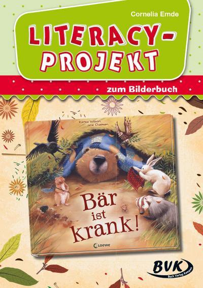 "Literacy-Projekt zu ""Bär ist krank!"""