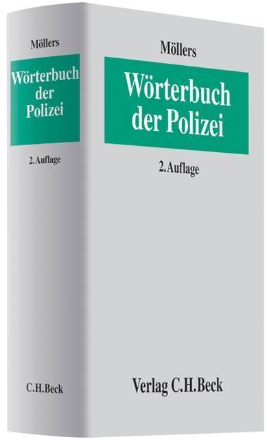 Wörterbuch der Polizei Martin H. W. Möllers