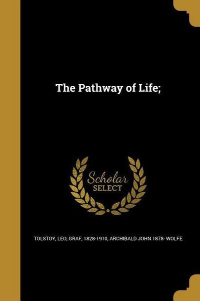 The Pathway of Life;