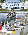 Schwedischer Inselsommer; Unsere Lieblingsrezepte; Deutsch; 95 Farbfotos