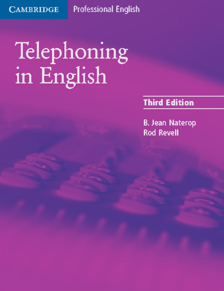 Telephoning in English Third Edition: Student's Book Bertha J. Revell Nater ...