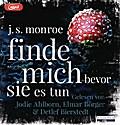 Finde mich - bevor sie es tun; Übers. v. Göhler, Christoph; Deutsch