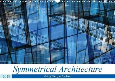 Symmetrical Architecture (Wall Calendar 2019 DIN A3 Landscape)