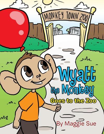 Wyatt the Monkey Goes to the Zoo