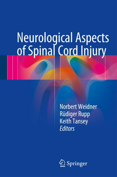 Neurological Aspects of Spinal Cord Injury