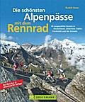 Die schönsten Alpenpässe mit dem Rennrad; 40  ...