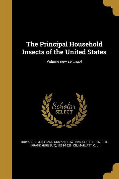 PRINCIPAL HOUSEHOLD INSECTS OF