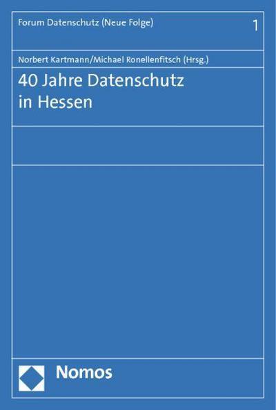 40 Jahre Datenschutz in Hessen