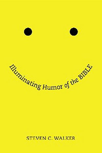 Illuminating Humor of the Bible