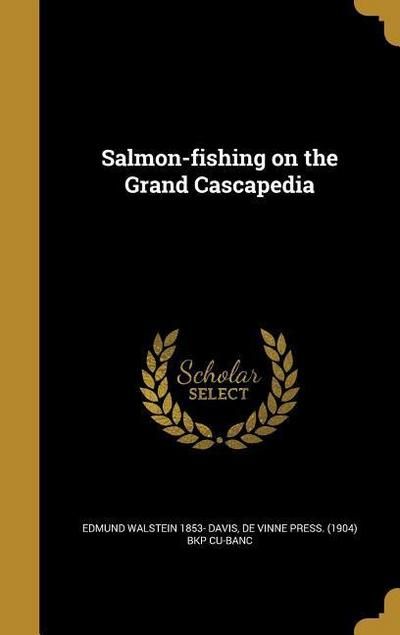 SALMON-FISHING ON THE GRAND CA