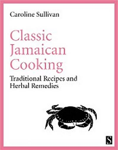 Classic Jamaican Cooking