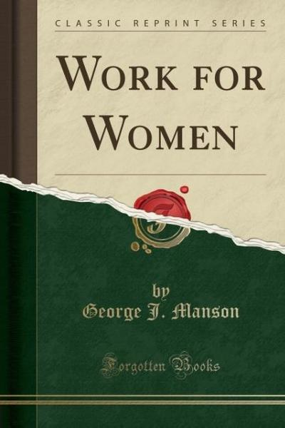 Work for Women (Classic Reprint)