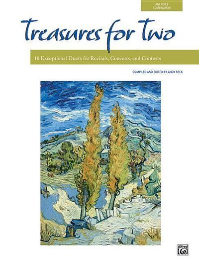 Treasures for Two: 10 Exceptional Duets for Recitals, Concerts, and Contests