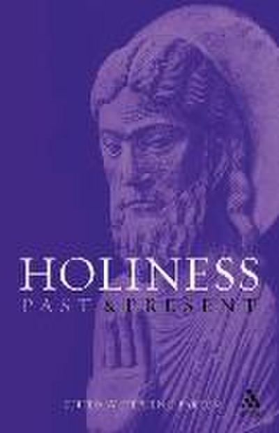 Holiness Past and Present