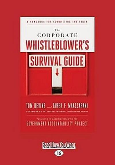 The Corporate Whistleblower's Survival Guide: A Handbook for Committing the Truth (Large Print 16pt)