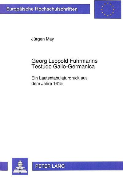 Georg Leopold Fuhrmanns Testudo Gallo-Germanica