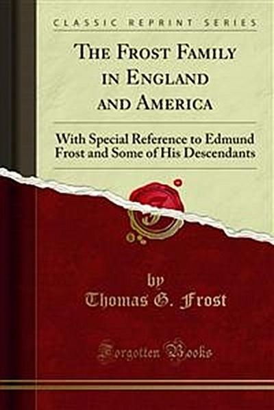 The Frost Family in England and America