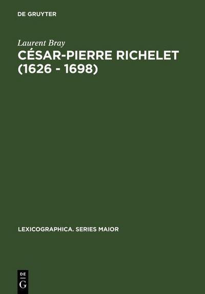 César-Pierre Richelet (1626 - 1698)