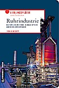 Ruhrindustrie; Kulturelles Welterbe, globale  ...