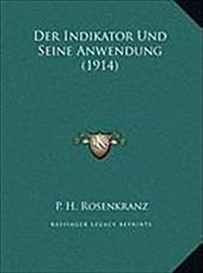 Indikator Und Seine Anwendung (1914) Der Indikator Und Seine