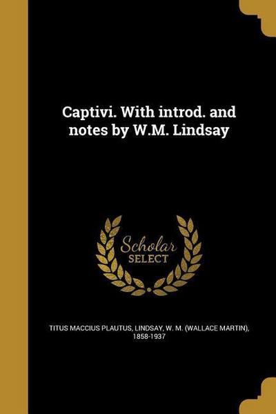 LAT-CAPTIVI W/INTROD & NOTES B