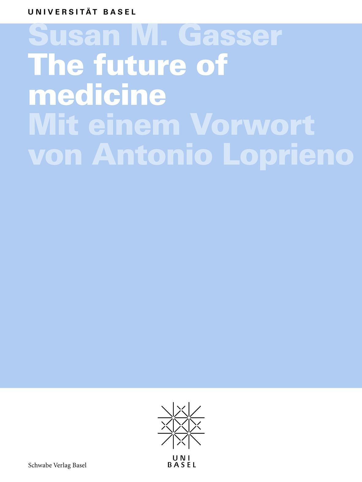 The future of medicine, Susan M. Gasser