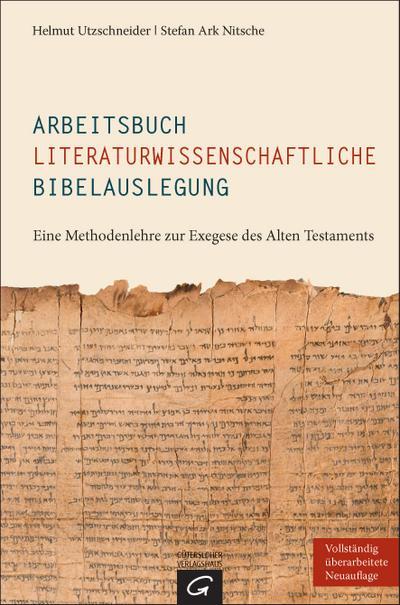 Arbeitsbuch literaturwissenschaftliche Bibelauslegung
