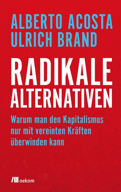 Radikale Alternativen
