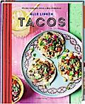 Alle lieben Tacos