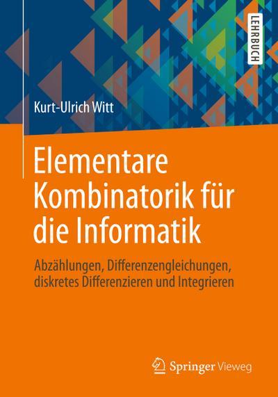 Elementare Kombinatorik für die Informatik