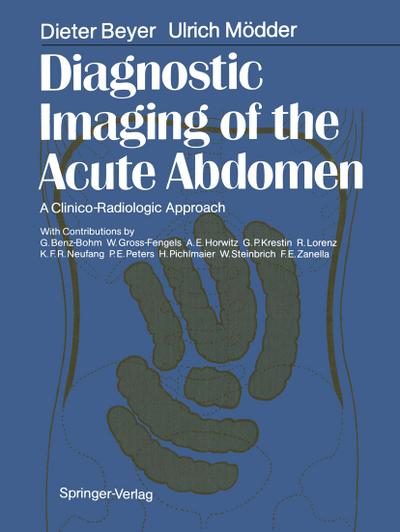 Diagnostic Imaging of the Acute Abdomen