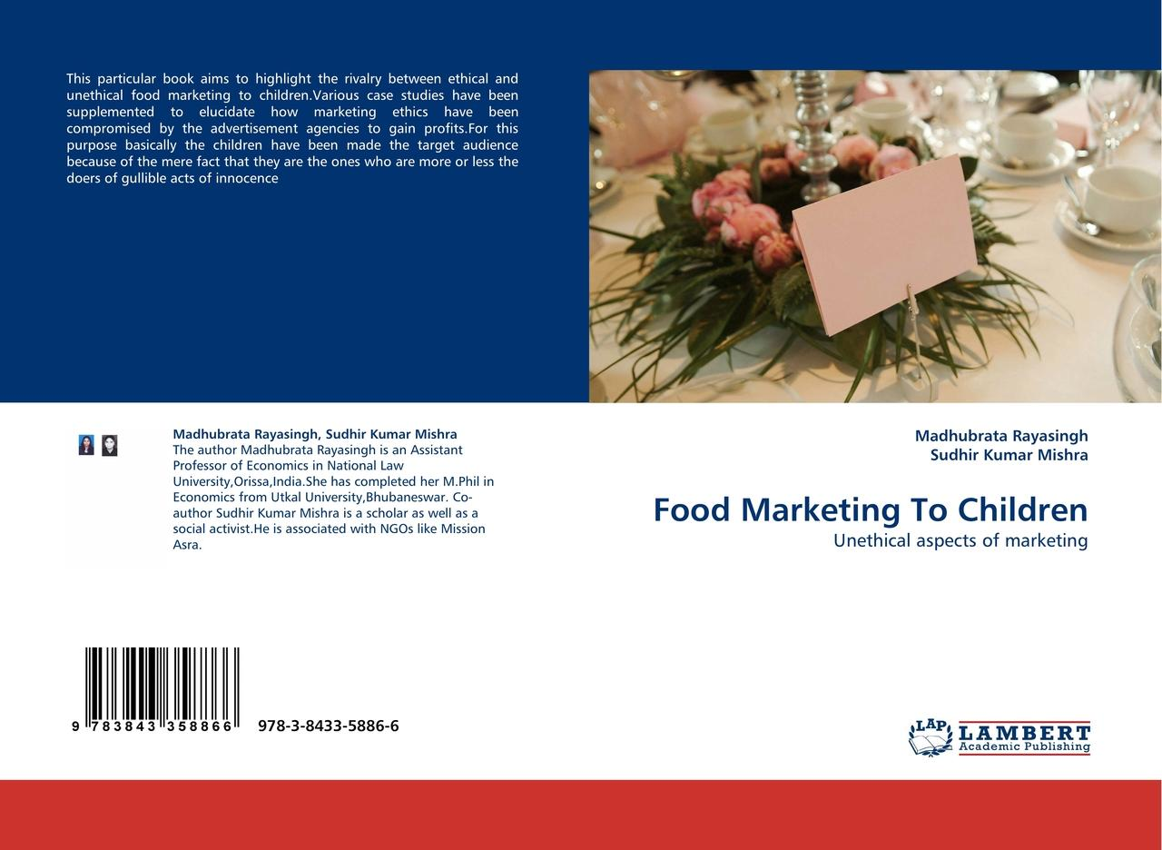 Food Marketing To Children - Madhubrata Rayasingh -  9783843358866