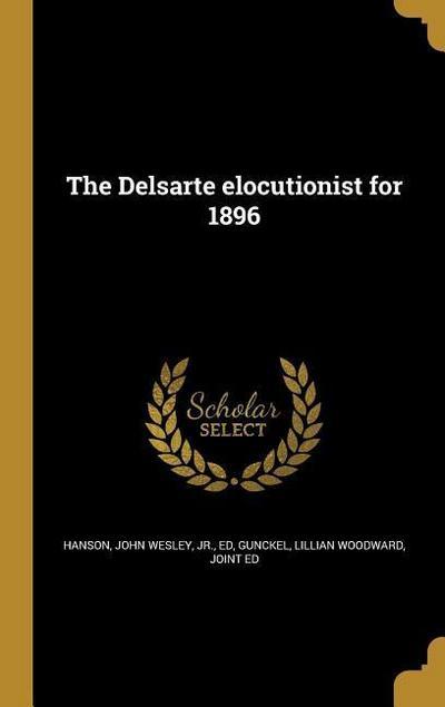 GER-THE DELSARTE ELOCUTIONIST