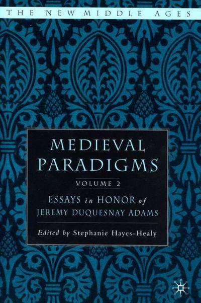 Medieval Paradigms: Volume II