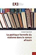 La poétique formelle du réalisme dans le roman africain