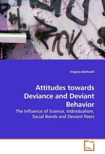 Attitudes towards Deviance and Deviant Behavior