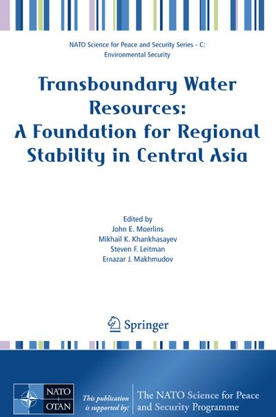 Transboundary Water Resources: A Foundation for Regional Stability in Central Asia