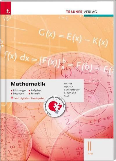 Mathematik II HAK inkl. digitalem Zusatzpaket - Erklärungen, Aufgaben, Lösungen, Formeln