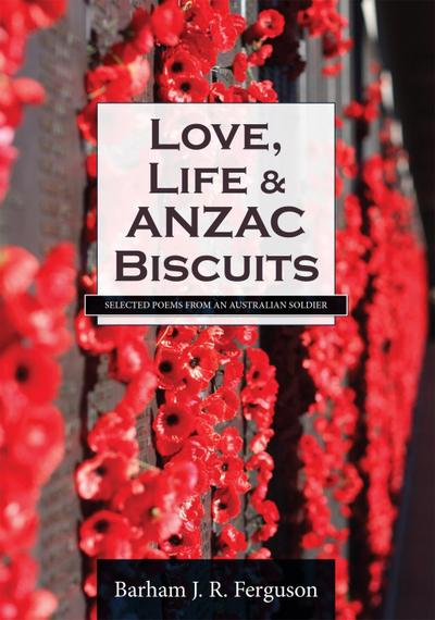 Love, Life and ANZAC Biscuits