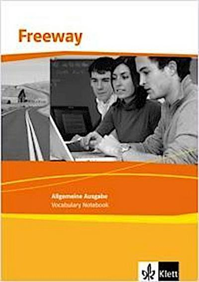 Freeway Allgemeine Ausgabe 2011. Vocabulary Notebook mit Talking Vocabulary (MP3-Download). Englisch für berufliche Schulen