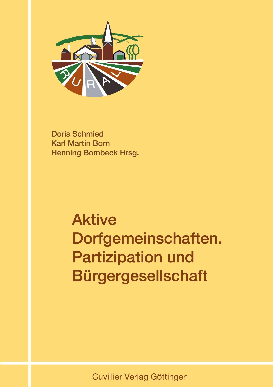 Aktive Dorfgemeinschaften. Partizipation und Bürgergesellschaft Doris Schmi ...