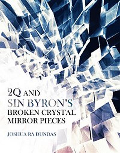 2Q and Sin Byron'S Broken Crystal Mirror Pieces