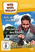 Willi wills wissen. Ach, du dickes Ei! / Wer darf auf dem Rasen grasen?