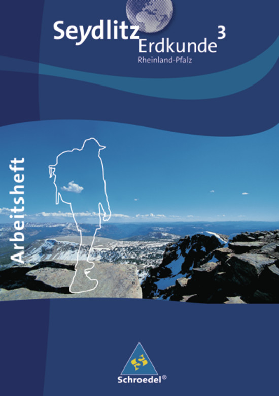 Seydlitz Erdkunde - Ausgabe 2010  für Realschulen in Rheinland-Pfalz: Arbei ...