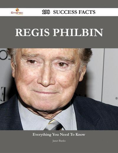 Regis Philbin 198 Success Facts - Everything you need to know about Regis Philbin