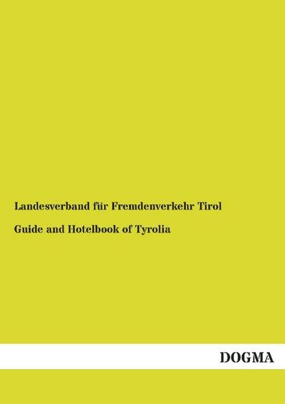 Guide and Hotelbook of Tyrolia