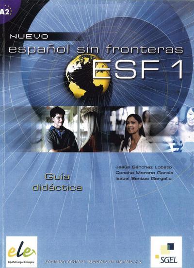 Nuevo Español sin fronteras 01. ESF 1. Lehrerhandbuch