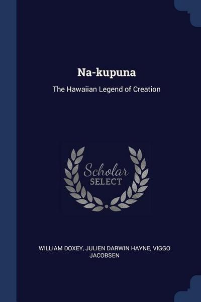 Na-Kupuna: The Hawaiian Legend of Creation
